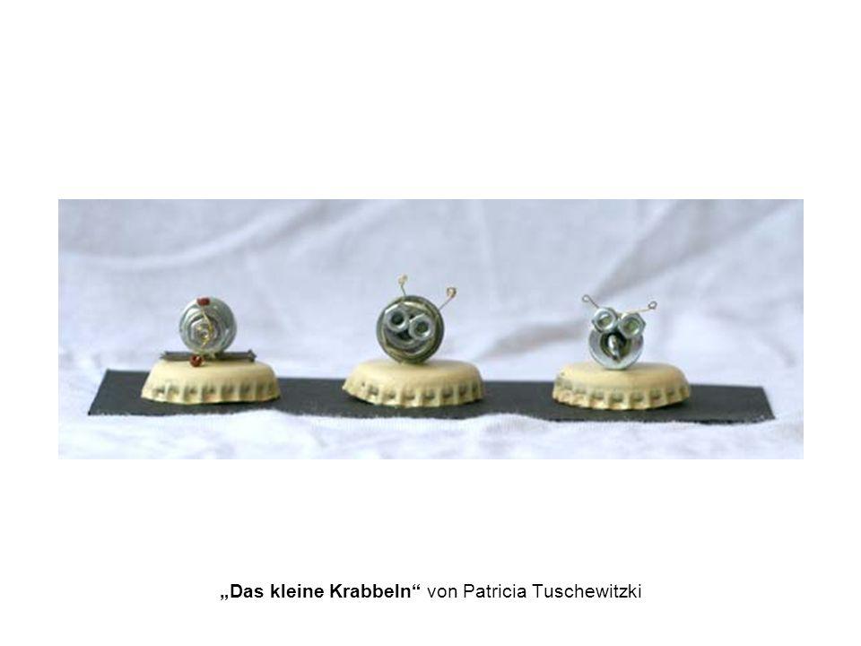 Das kleine Krabbeln von Patricia Tuschewitzki