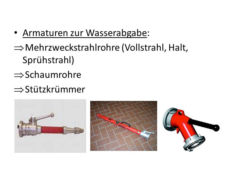 Armaturen zur Wasserabgabe: Mehrzweckstrahlrohre (Vollstrahl, Halt, Sprühstrahl) Schaumrohre Stützkrümmer