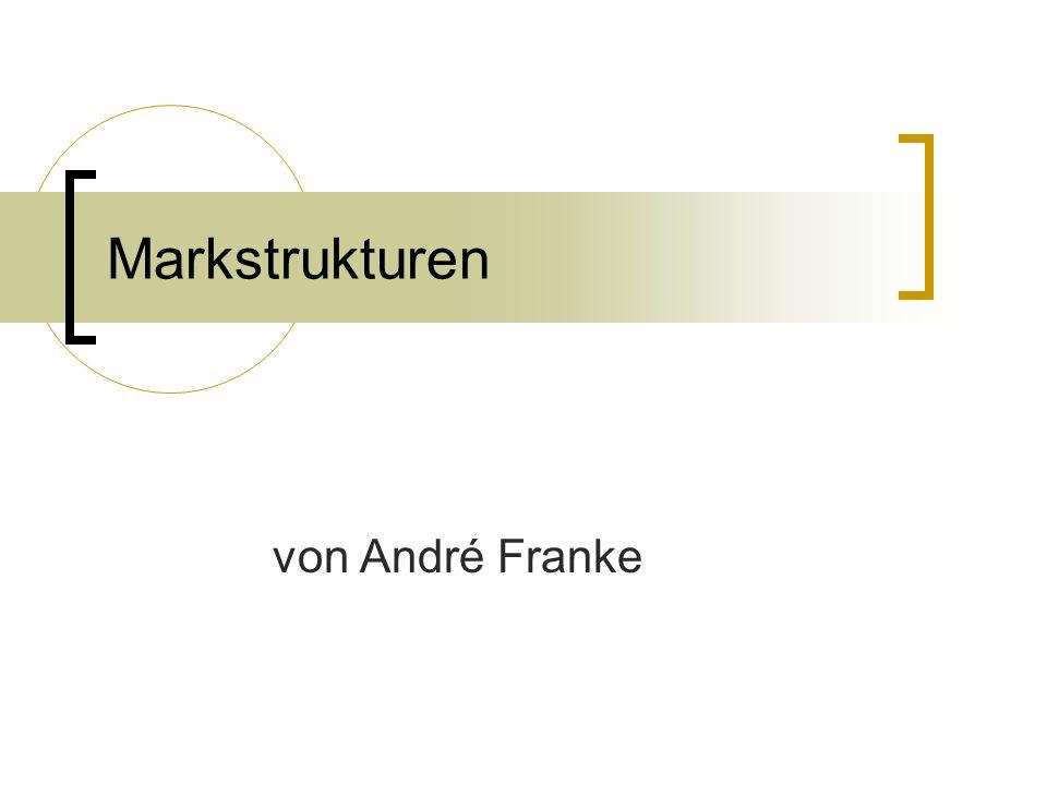 Markstrukturen von André Franke