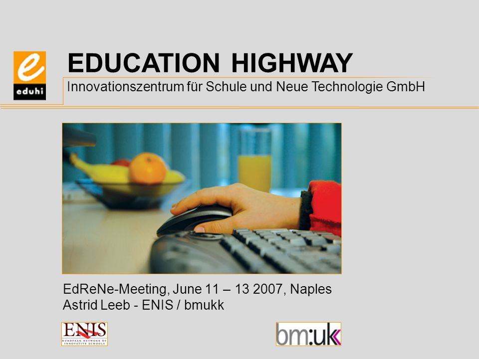 ENIS Austria is partner in this project for the Ministry of Education, Culture and Arts, Austria (bmukk) bmukk will offer content from national repositories (together with partners) and links to EU funded projects like Calibrate and MELT as well as experience from P2V EdReNe – ENIS Austria