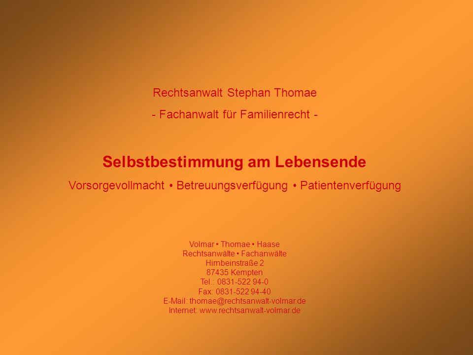 Stephan Thomae Patientenautonomie: Vorsorgevollmacht – Betreuungsverfügung - Patientenverfügung Geschäfts- unfähigkeit/ Einwilligungs- unfähigkeit Betreuungs- verfügung Vorsorge- vollmacht Gesetzliches Sorgerecht Patienten- verfügung Ohne Betreuungs- verfügung Betreuungs- verfügung FormInhaltVerwahrungVergütung persönlichsachlich Vormundschaftsgericht Betreuungsperson Verwahrungstreuhänder (Notar, Rechtsanwalt, Hausarzt) Eigenverwahrung