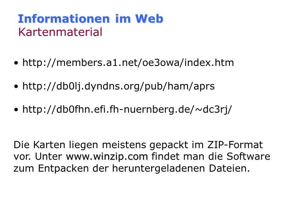 Informationen im Web Software & Hardware jeder findet unter www.aprs-dl.de diverse Informationen zu Software und Hardware. Die zuvor genannten Seiten