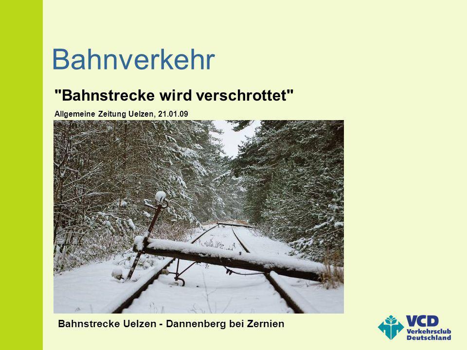 Bahnverkehr Bahnstrecke Uelzen - Dannenberg bei Zernien