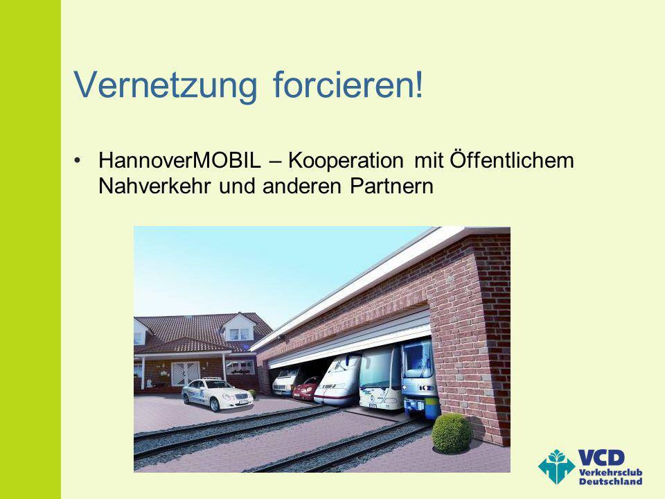 Vernetzung forcieren! HannoverMOBIL – Kooperation mit Öffentlichem Nahverkehr und anderen Partnern