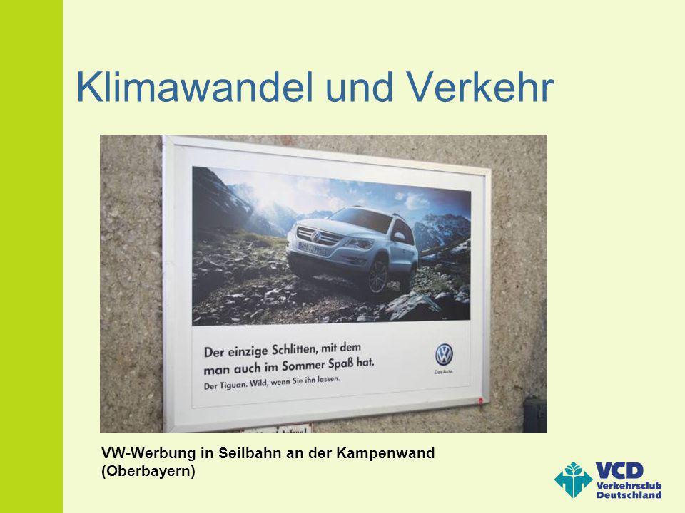 Klimawandel und Verkehr VW-Werbung in Seilbahn an der Kampenwand (Oberbayern)