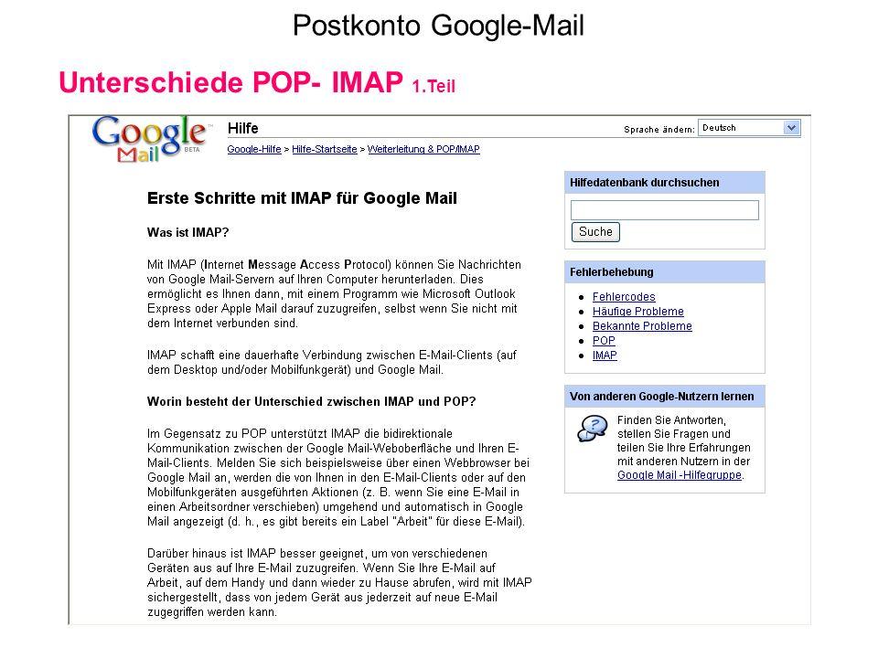 Postkonto Google-Mail Unterschiede POP- IMAP 1.Teil