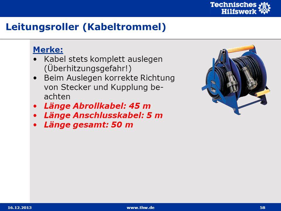 16.12.2013www.thw.de58 Merke: Kabel stets komplett auslegen (Überhitzungsgefahr!) Beim Auslegen korrekte Richtung von Stecker und Kupplung be- achten