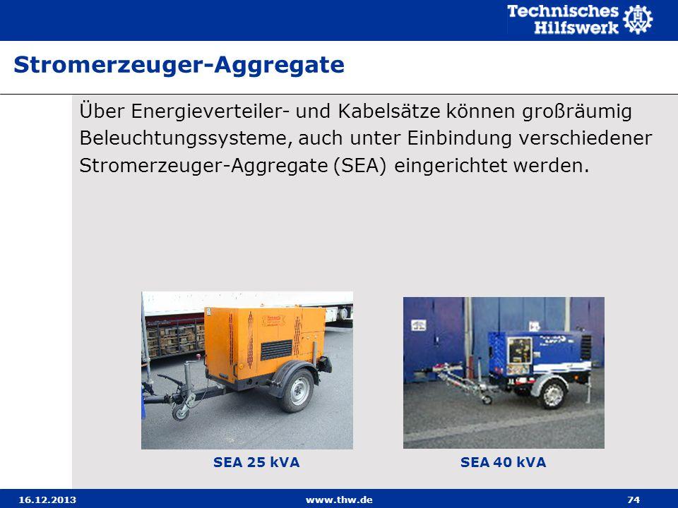 16.12.2013www.thw.de74 Über Energieverteiler- und Kabelsätze können großräumig Beleuchtungssysteme, auch unter Einbindung verschiedener Stromerzeuger-