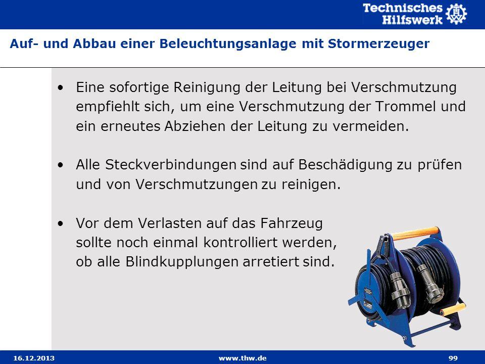 16.12.2013www.thw.de99 Eine sofortige Reinigung der Leitung bei Verschmutzung empfiehlt sich, um eine Verschmutzung der Trommel und ein erneutes Abzie