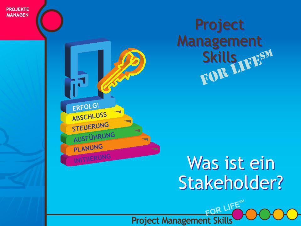 Projektmanager Diskussion WIE WIRD EIN PROJEKT- MANAGER GEWÄHLT ODER ERNANNT? PROJEKTE MANAGEN FOR LIFE SM
