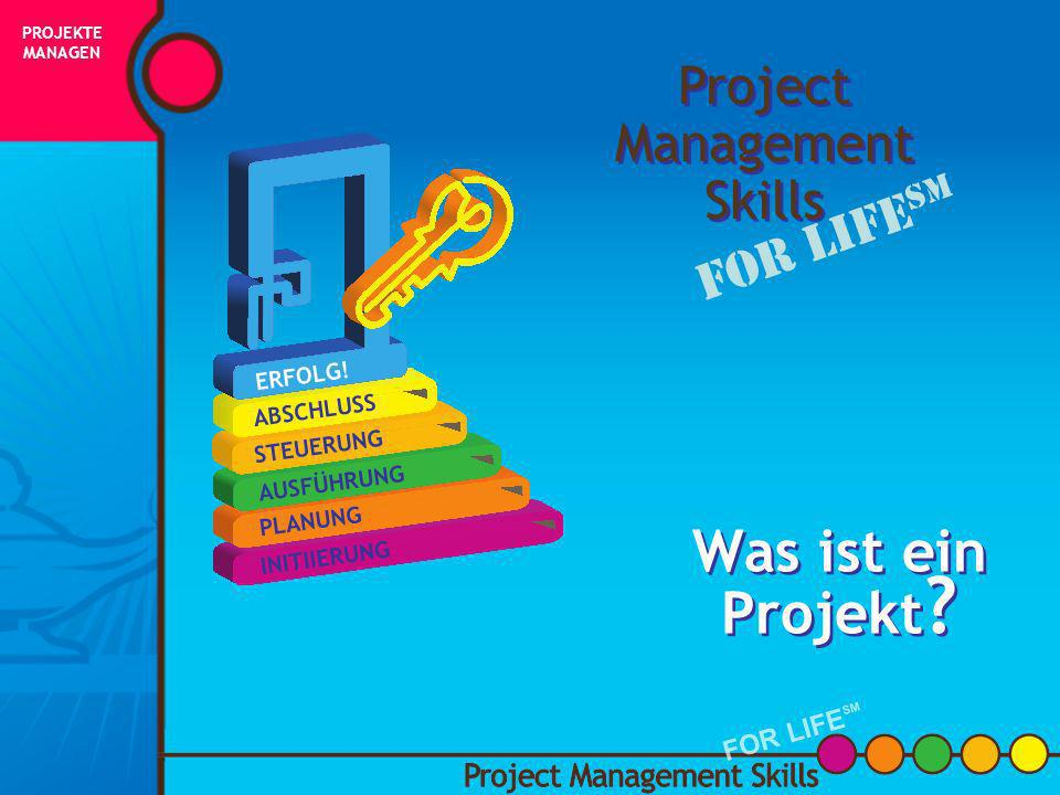 Klassenübung PROJEKTE MANAGEN FOR LIFE SM