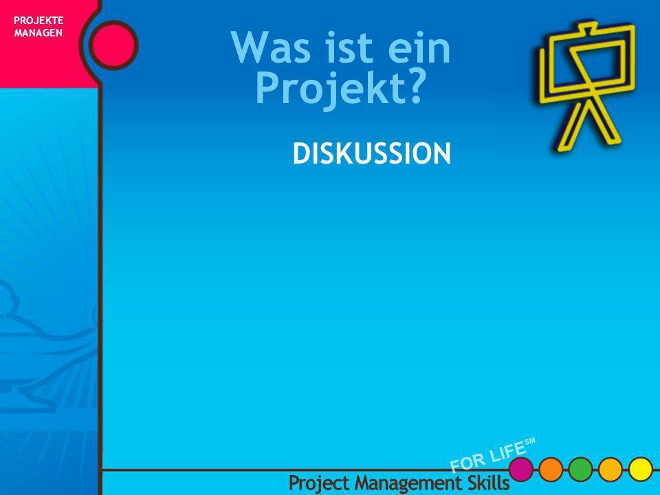 Was ist ein Projekt? Es ist zeitlich begrenzt, mit einem konkreten Anfangs- und Endzeitpunkt Es hat ein Endergebnis – einen Liefer- gegenstand oder et