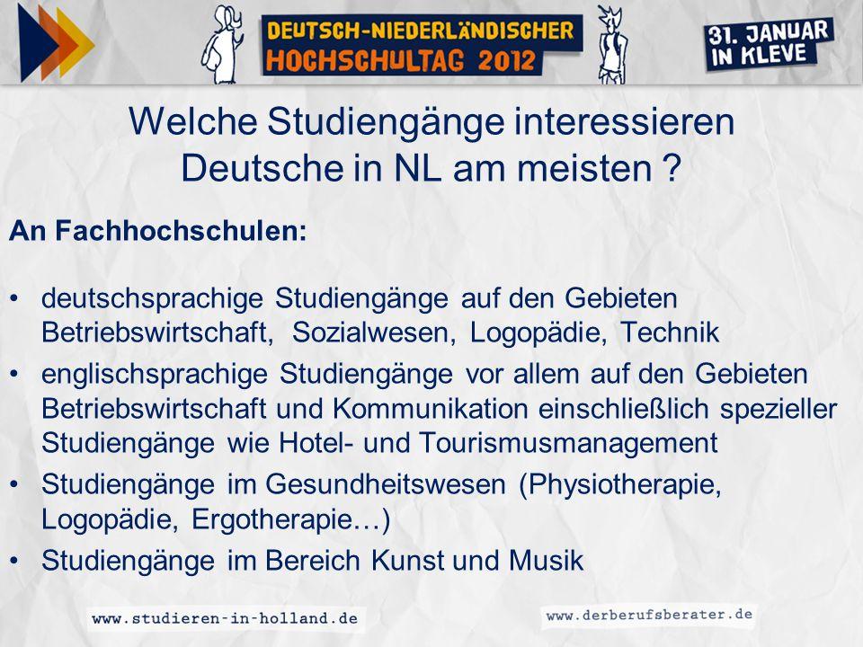 Welche Studiengänge interessieren Deutsche in NL am meisten ? An Fachhochschulen: deutschsprachige Studiengänge auf den Gebieten Betriebswirtschaft, S