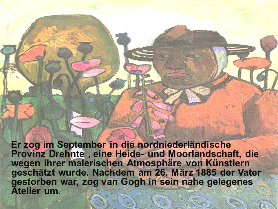 Er zog im September in die nordniederländische Provinz Drehnte, eine Heide- und Moorlandschaft, die wegen ihrer malerischen Atmosphäre von Künstlern g