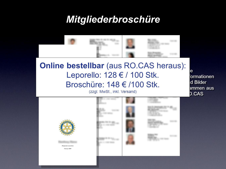 Mitgliederbroschüre Alle Informationen und Bilder stammen aus RO.CAS Alle Informationen und Bilder stammen aus RO.CAS Online bestellbar (aus RO.CAS he