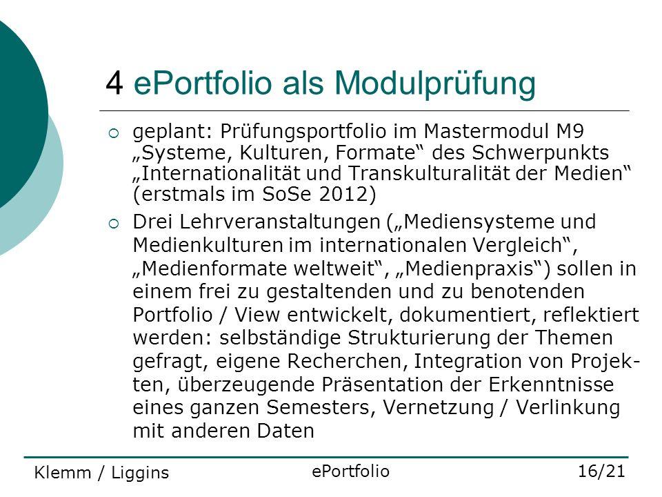 4 ePortfolio als Modulprüfung geplant: Prüfungsportfolio im Mastermodul M9 Systeme, Kulturen, Formate des Schwerpunkts Internationalität und Transkult