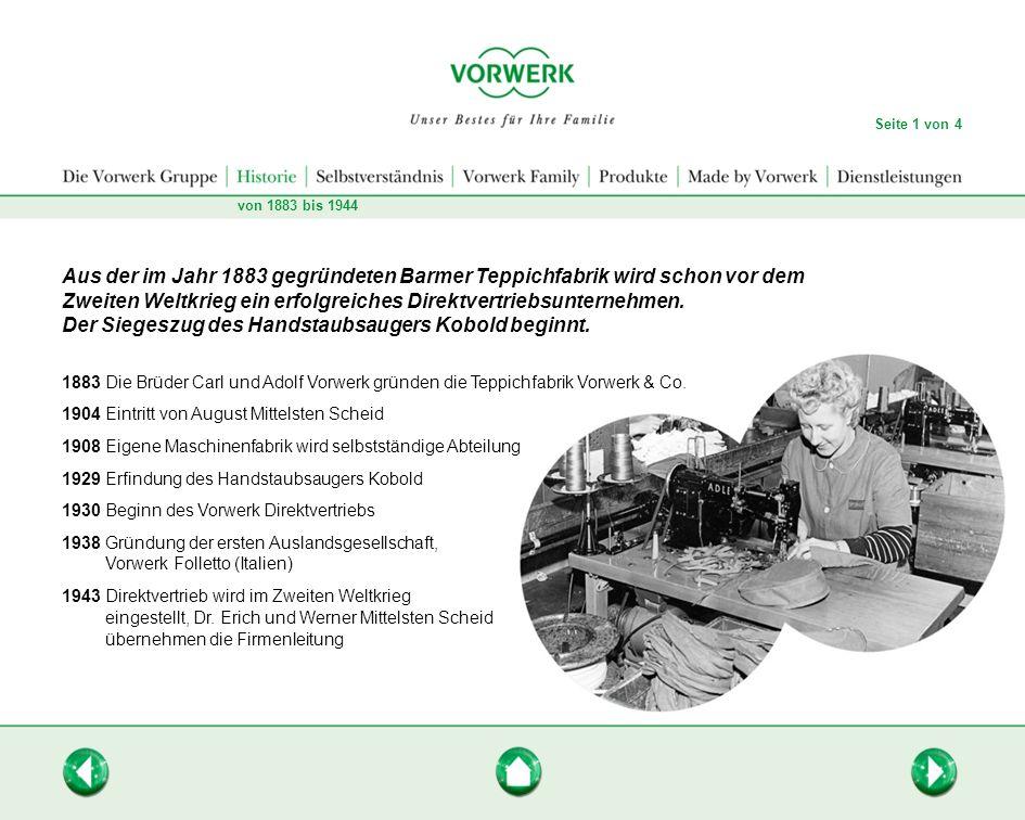 Aus der im Jahr 1883 gegründeten Barmer Teppichfabrik wird schon vor dem Zweiten Weltkrieg ein erfolgreiches Direktvertriebsunternehmen. Der Siegeszug