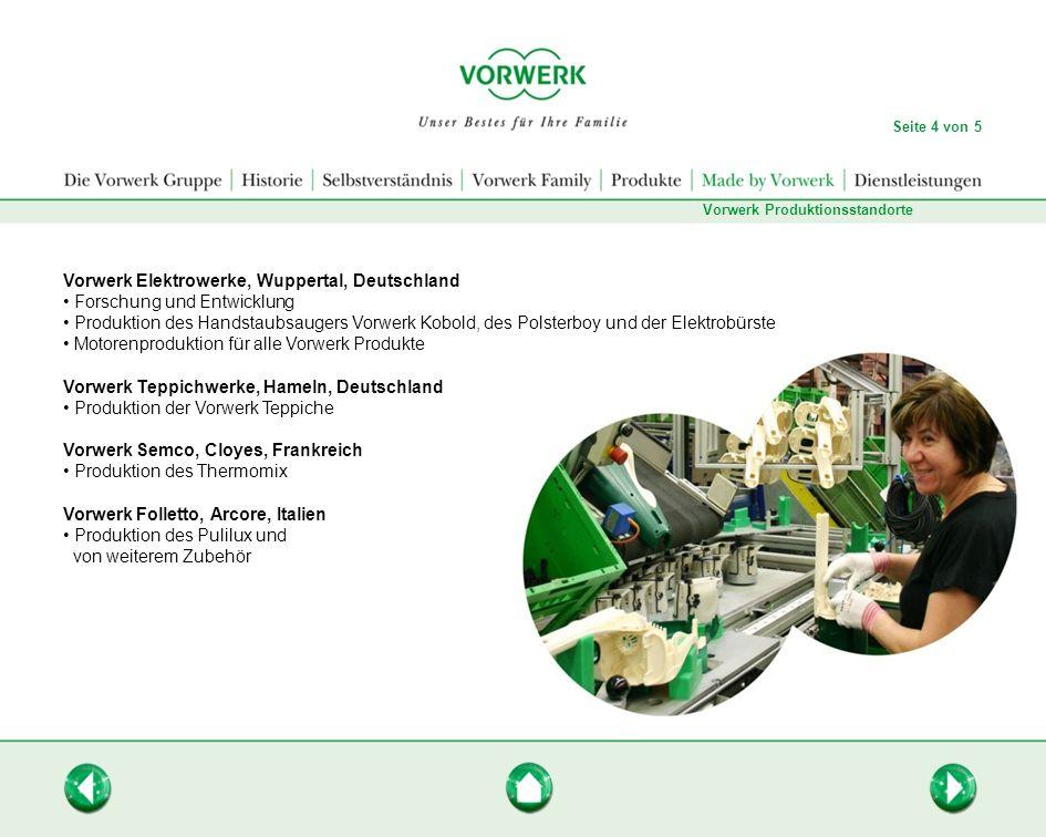 Vorwerk Produktionsstandorte Vorwerk Elektrowerke, Wuppertal, Deutschland Forschung und Entwicklung Produktion des Handstaubsaugers Vorwerk Kobold, de