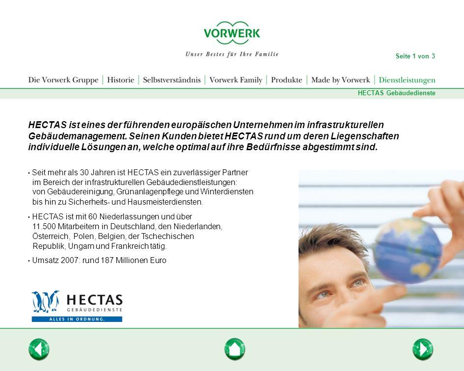 HECTAS ist eines der führenden europäischen Unternehmen im infrastrukturellen Gebäudemanagement. Seinen Kunden bietet HECTAS rund um deren Liegenschaf