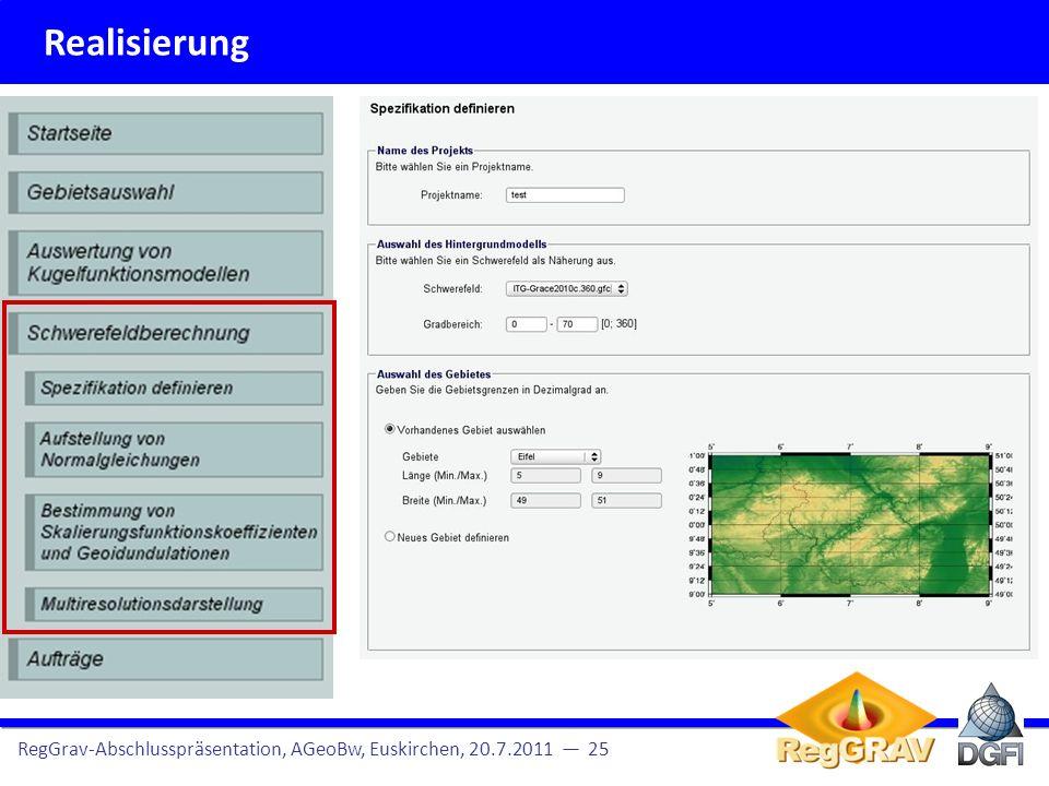 Vorgehensweise RegGrav-Abschlusspräsentation, AGeoBw, Euskirchen, 20.7.2011 26