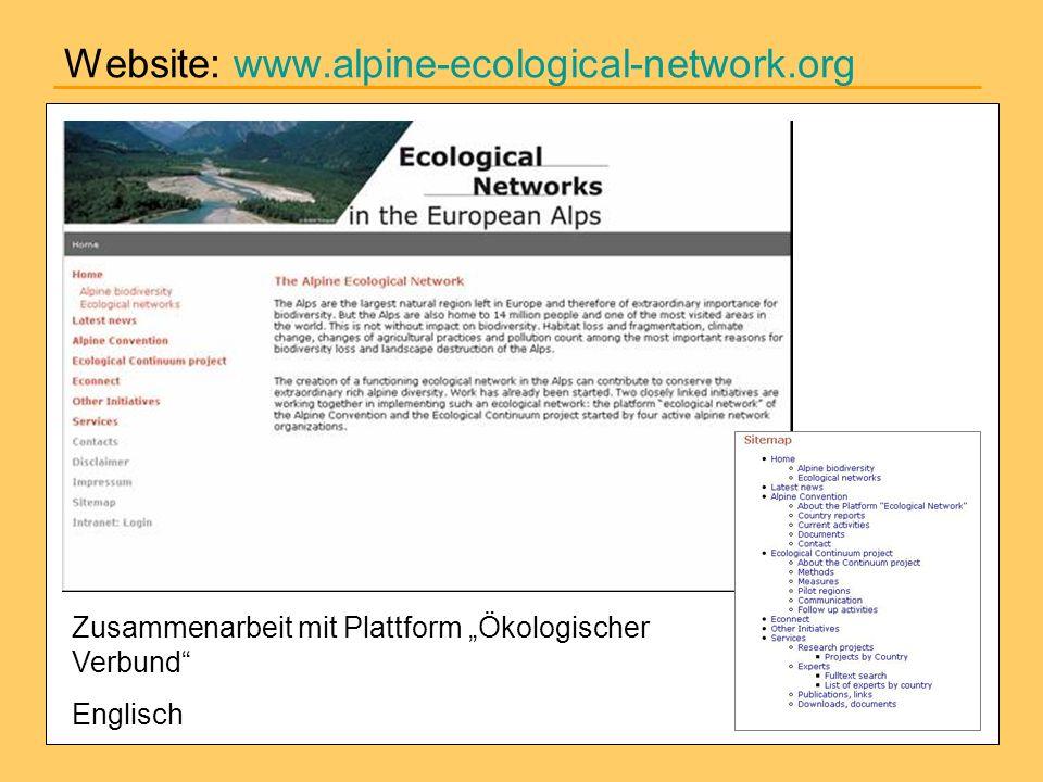 Website: www.alpine-ecological-network.org Zusammenarbeit mit Plattform Ökologischer Verbund Englisch