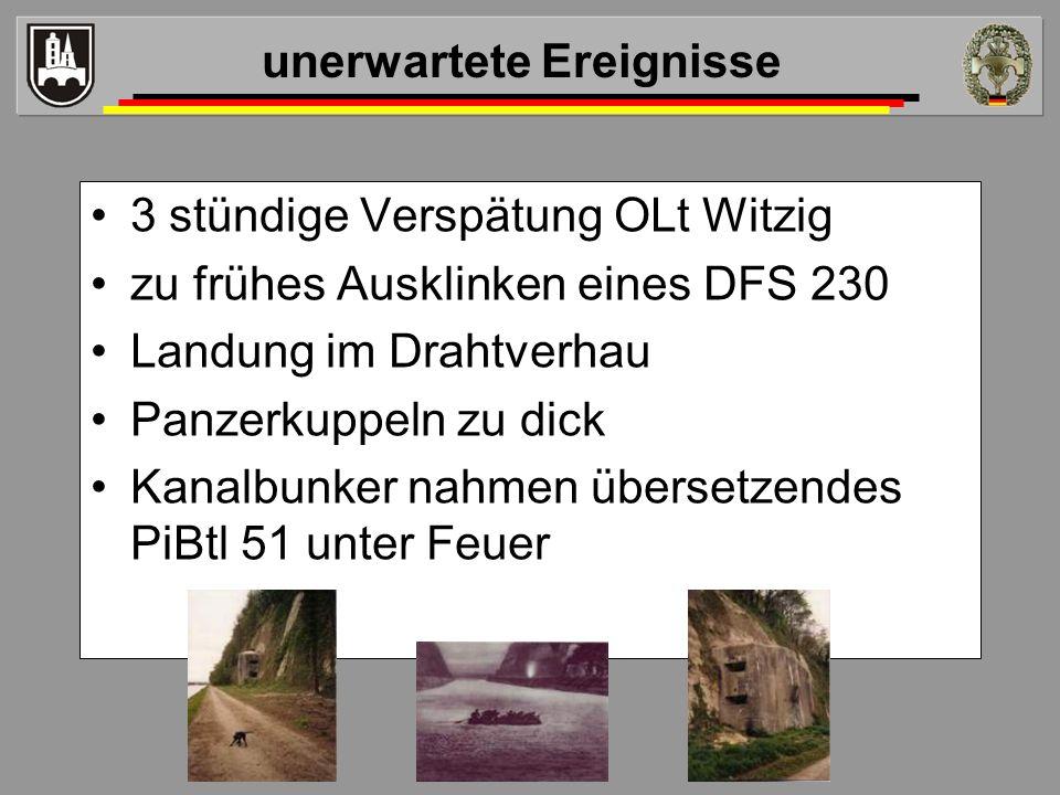 3 stündige Verspätung OLt Witzig zu frühes Ausklinken eines DFS 230 Landung im Drahtverhau Panzerkuppeln zu dick Kanalbunker nahmen übersetzendes PiBt