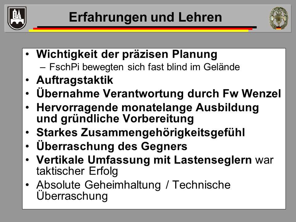 Wichtigkeit der präzisen Planung –FschPi bewegten sich fast blind im Gelände Auftragstaktik Übernahme Verantwortung durch Fw Wenzel Hervorragende mona