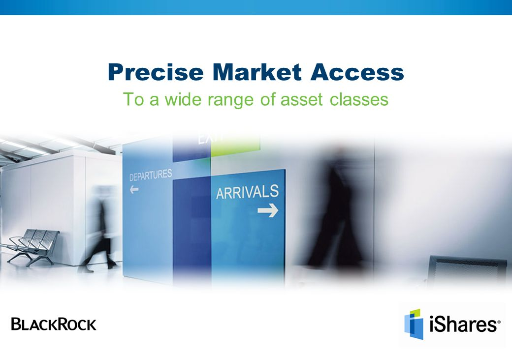 Precise Market Access To a wide range of asset classes
