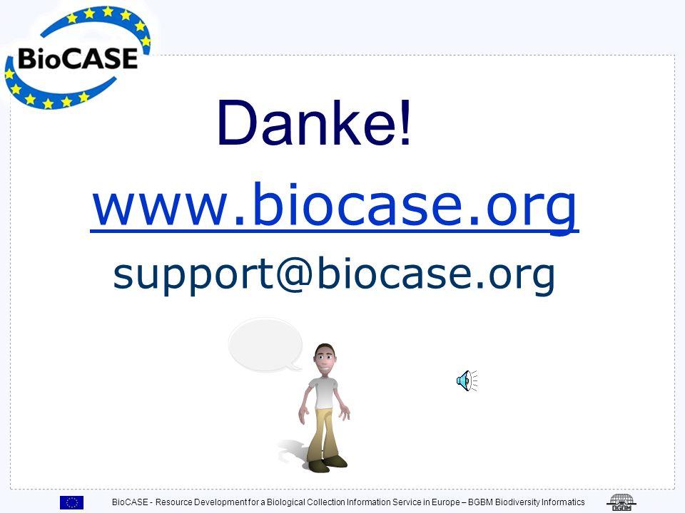 BioCASE - Resource Development for a Biological Collection Information Service in Europe – BGBM Biodiversity Informatics Testen der Datenquelle Demo [