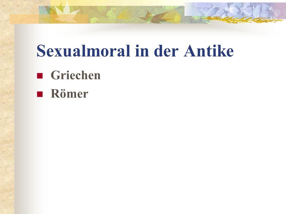 Sexualmoral in der Antike Griechen Römer