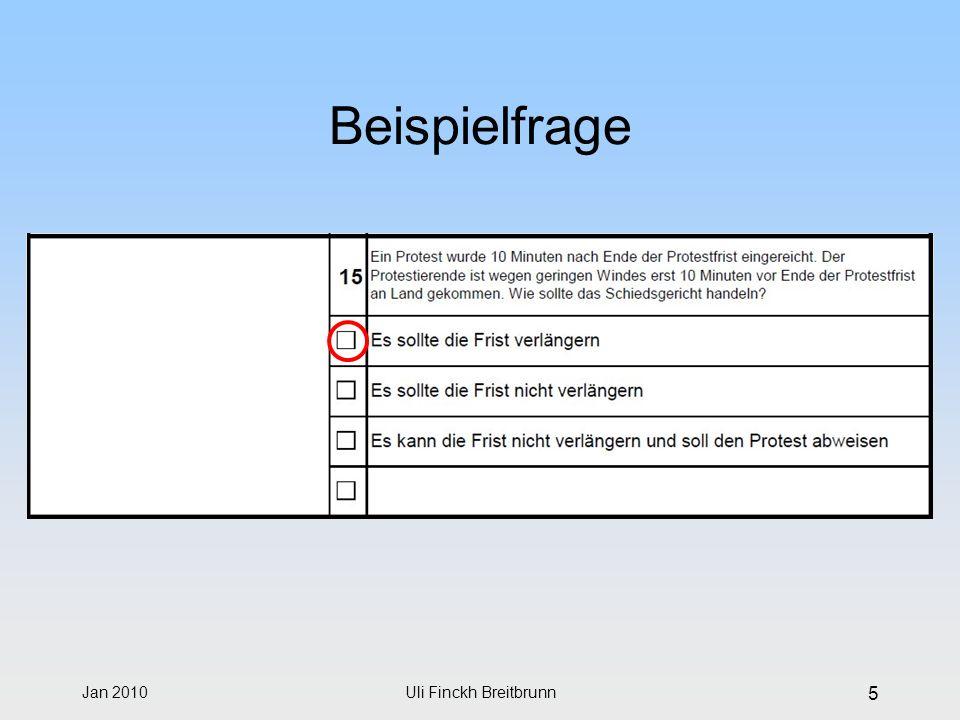 Jan 2010Uli Finckh Breitbrunn 5 Beispielfrage