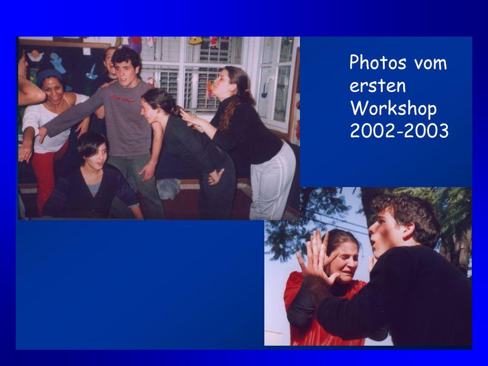Photos vom ersten Workshop 2002-2003