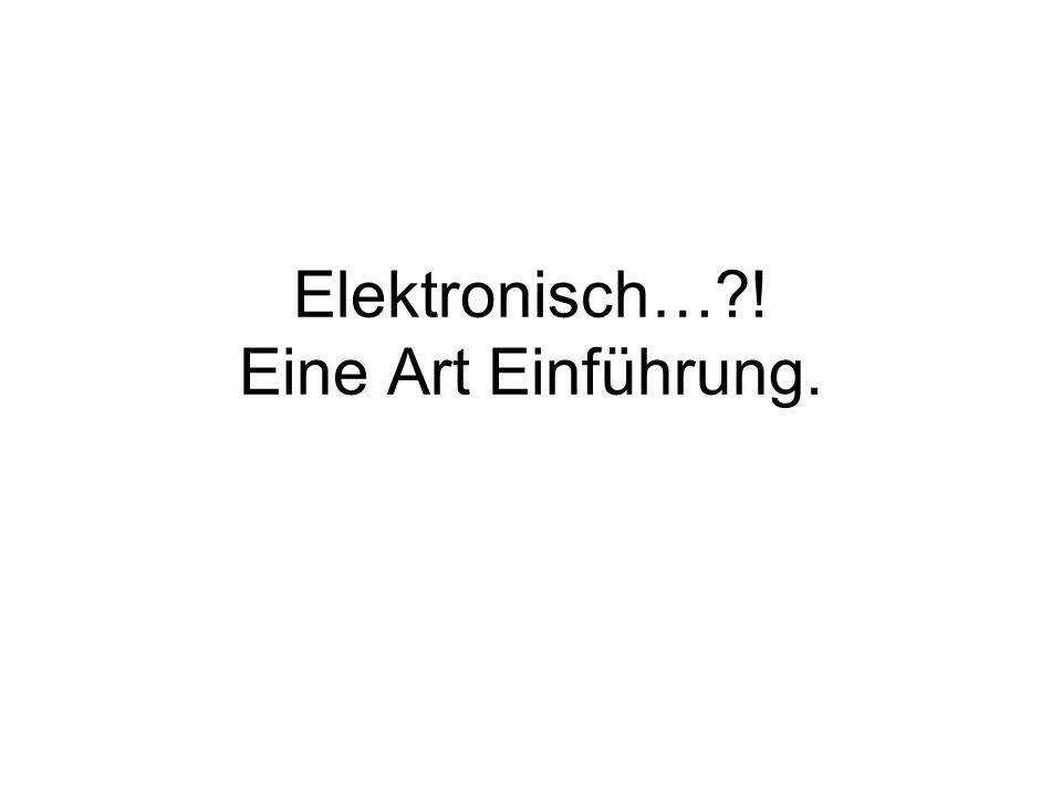 Was versteht man unter elektronisch.