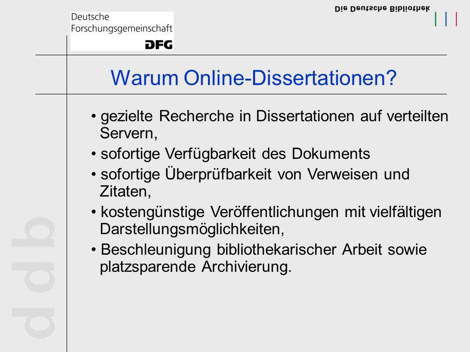 http://dbf-opac.ddb.de/ http://www.iwi-iuk.org/dienste/TheO http://edoc.hu-berlin.de/e_suche/oai.php http://scholar.lib.vt.edu/theses/ http://elib.uni-stuttgart.de/opus/ http://oaister.umdl.umich.edu/o/oaister/ Zugriff auf Online-Dissertationen