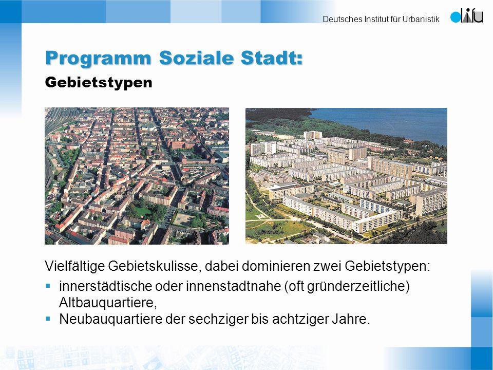 Deutsches Institut für Urbanistik Vielfältige Gebietskulisse, dabei dominieren zwei Gebietstypen: innerstädtische oder innenstadtnahe (oft gründerzeit
