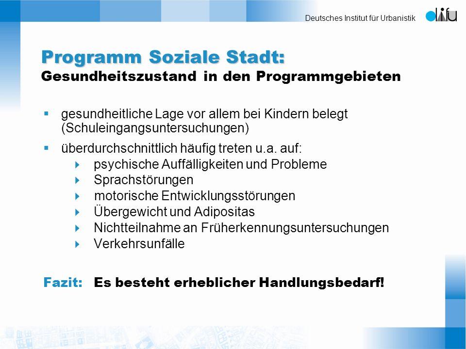Deutsches Institut für Urbanistik gesundheitliche Lage vor allem bei Kindern belegt (Schuleingangsuntersuchungen) überdurchschnittlich häufig treten u