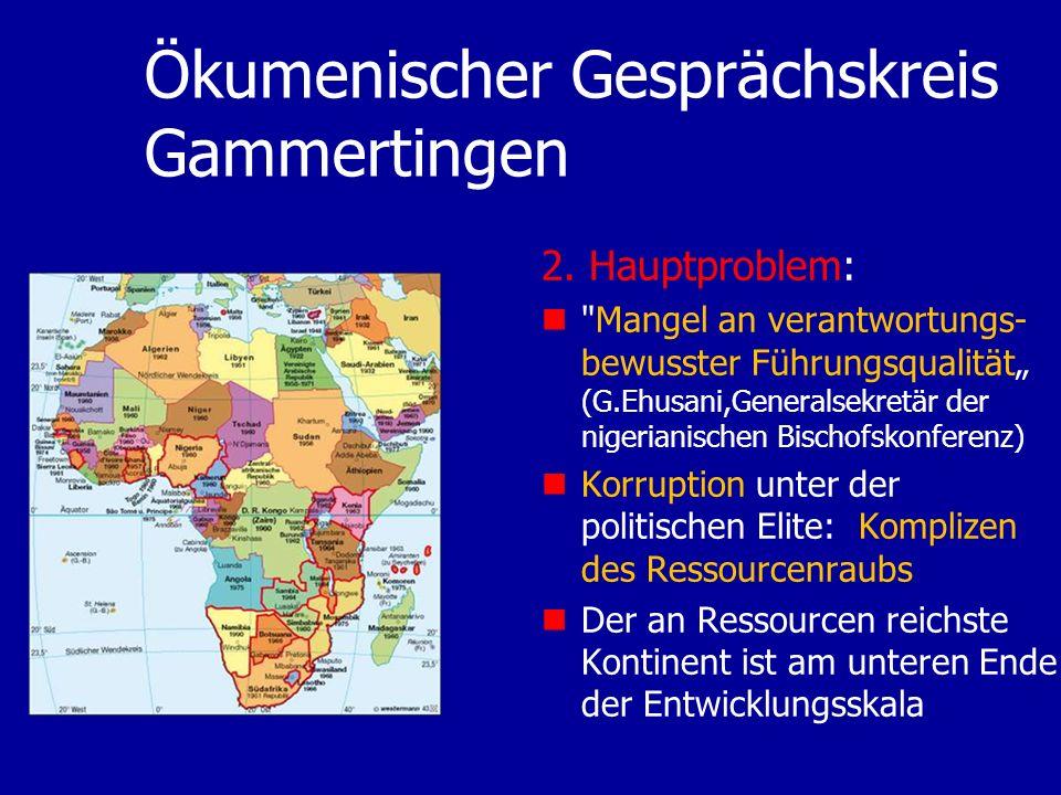 Ökumenischer Gesprächskreis Gammertingen 2. Hauptproblem: