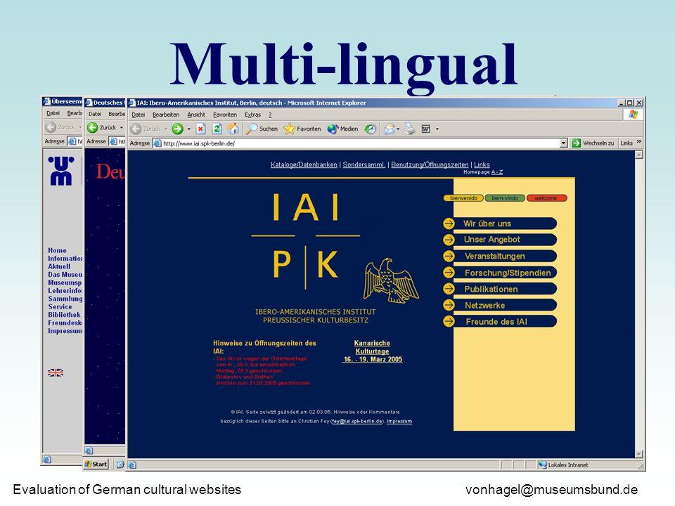 vonhagel@museumsbund.de Evaluation of German cultural websites Multi-lingual