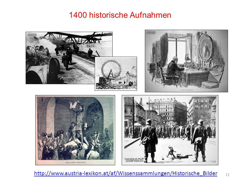 1400 historische Aufnahmen 11 http://www.austria-lexikon.at/af/Wissenssammlungen/Historische_Bilder