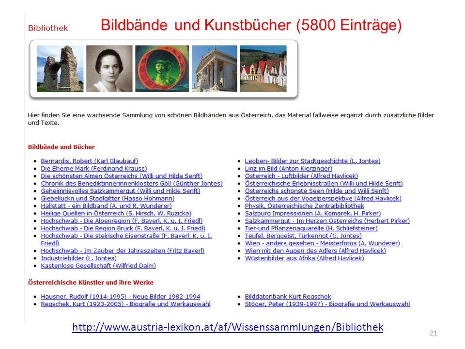 21 Bildbände und Kunstbücher (5800 Einträge) http://www.austria-lexikon.at/af/Wissenssammlungen/Bibliothek