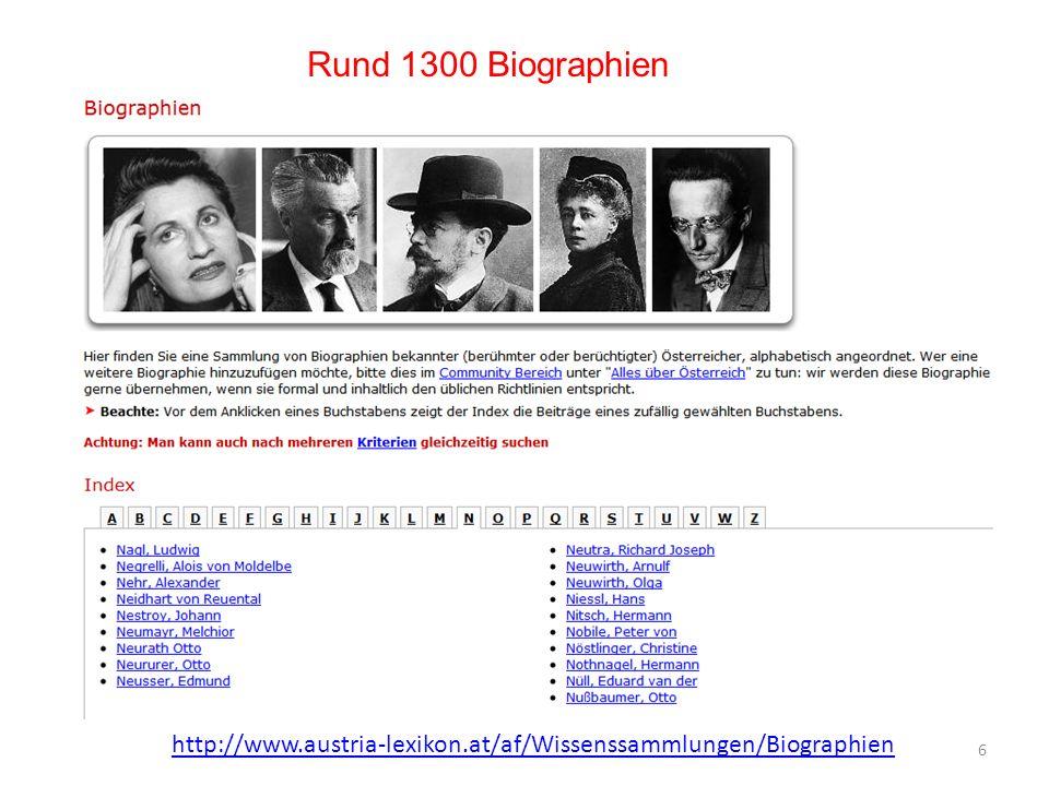 Rund 1300 Biographien 6 http://www.austria-lexikon.at/af/Wissenssammlungen/Biographien