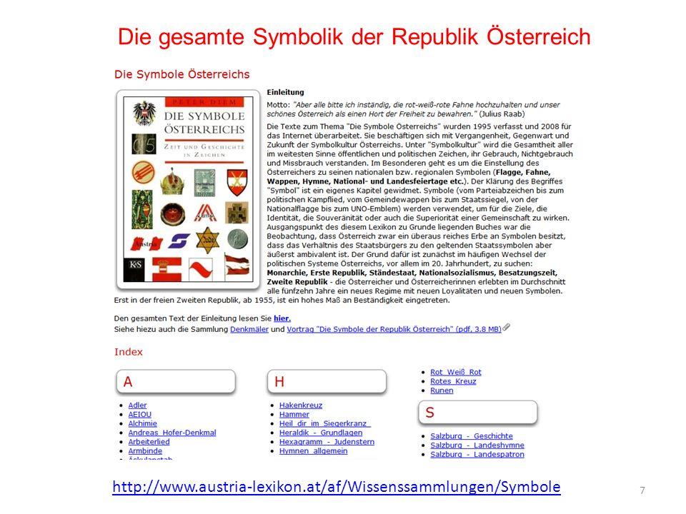 Die gesamte Symbolik der Republik Österreich 7 http://www.austria-lexikon.at/af/Wissenssammlungen/Symbole