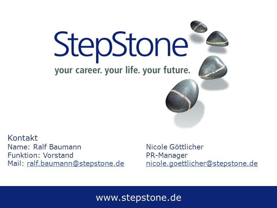www.stepstone.de Kontakt Name: Ralf BaumannNicole Göttlicher Funktion: VorstandPR-Manager Mail: ralf.baumann@stepstone.denicole.goettlicher@stepstone.