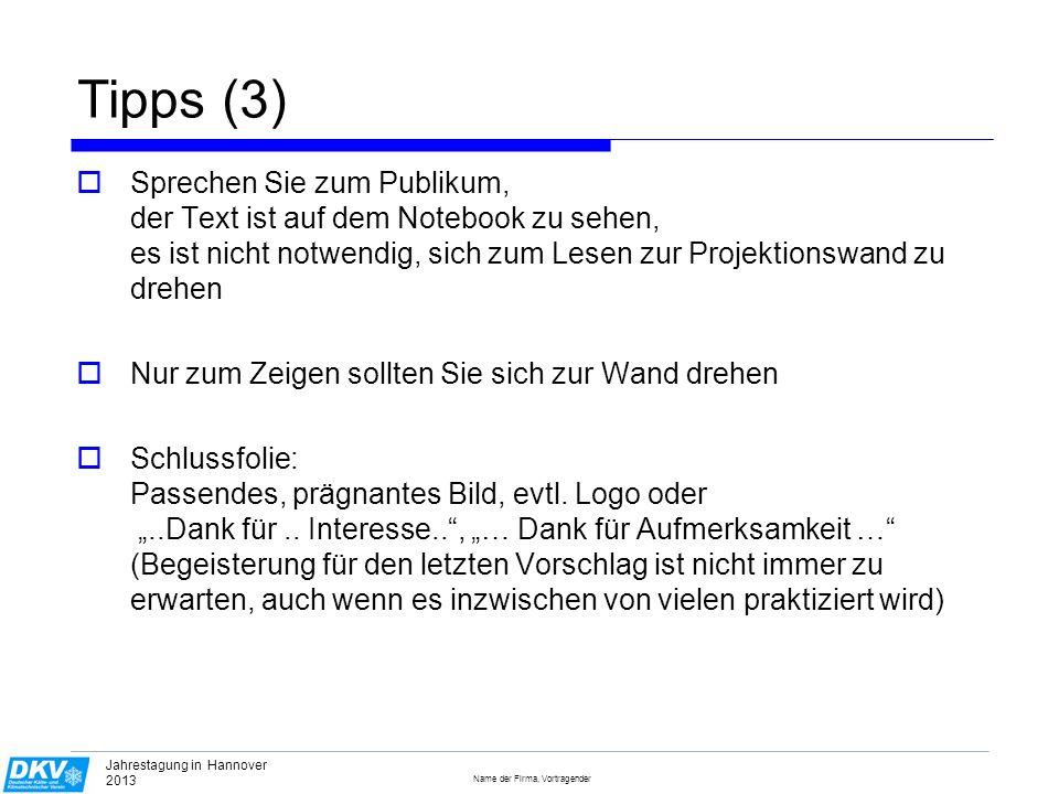 Name der Firma, Vortragender Jahrestagung in Magdeburg 2010 Ein Bild sagt mehr ….