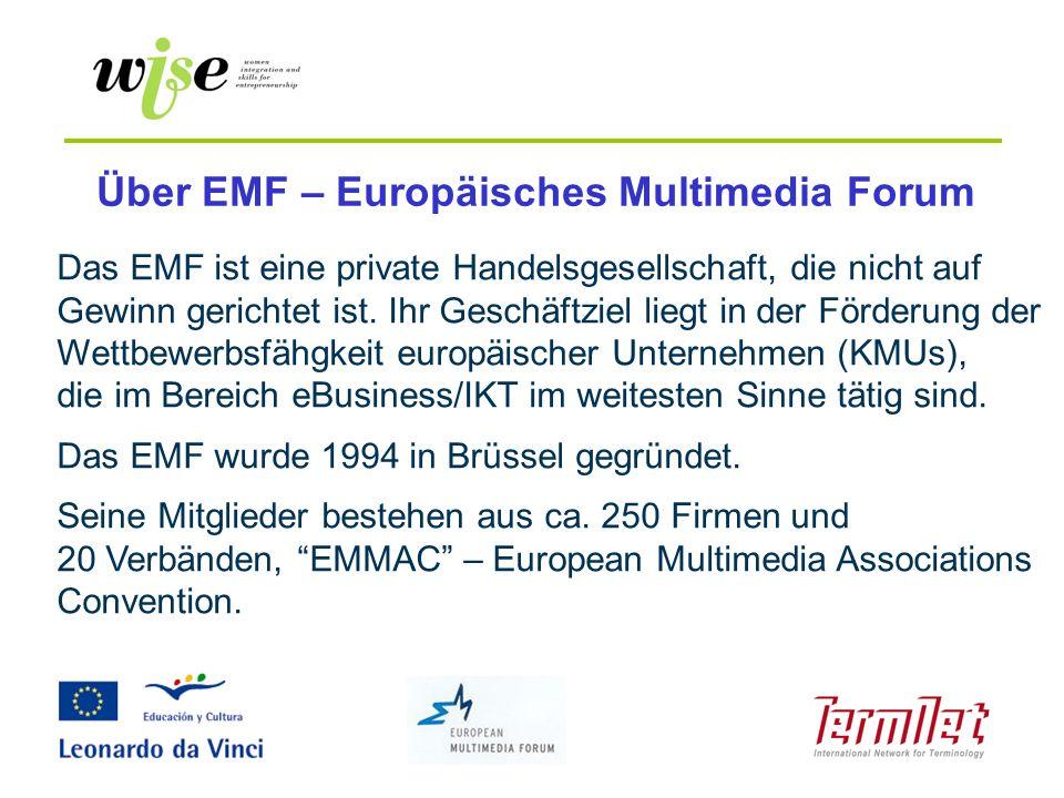 Über EMF – Europäisches Multimedia Forum Das EMF ist eine private Handelsgesellschaft, die nicht auf Gewinn gerichtet ist. Ihr Geschäftziel liegt in d