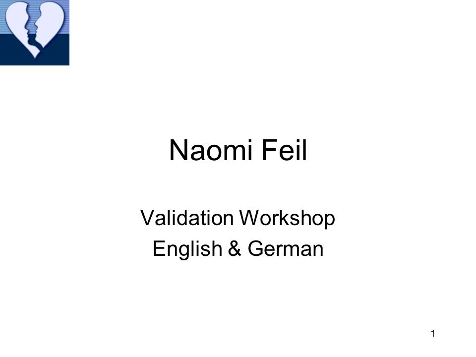 Naomi Feil Validation Workshop English & German 1