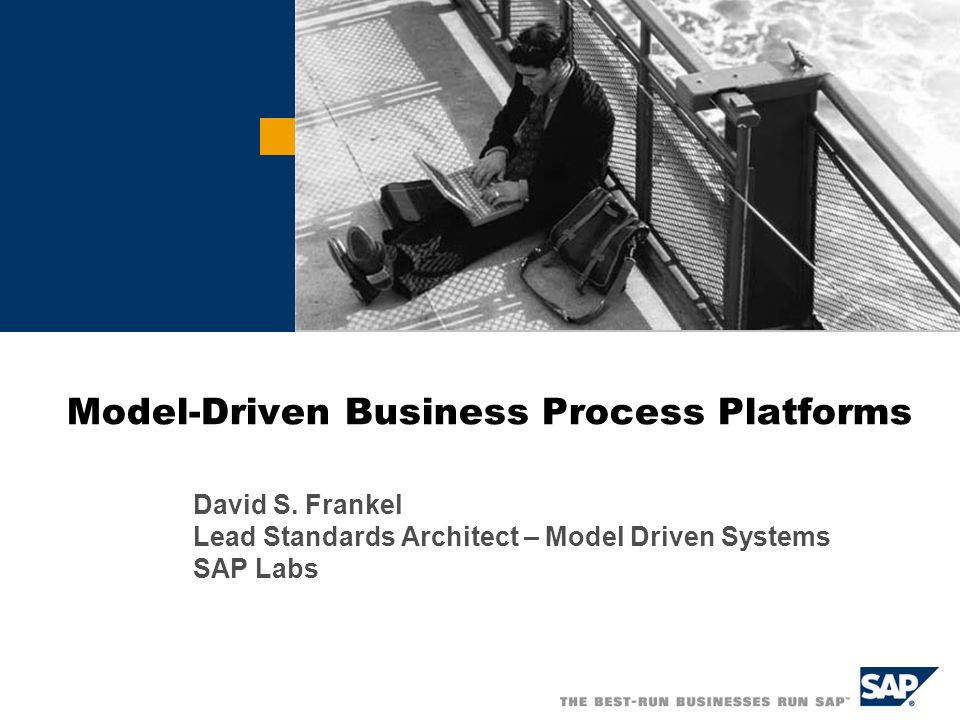 SAP AG and David S Frankel 2005, MDA / 22 Applying Product Line Practices Business Process Platform Asset Bases for Product Lines Level of Abstraction Composite Applications Asset Bases for Product Lines Composite Applications