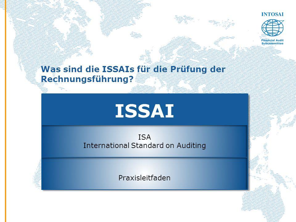 Was sind die ISSAIs für die Prüfung der Rechnungsführung? ISSAI ISA International Standard on Auditing Praxisleitfaden