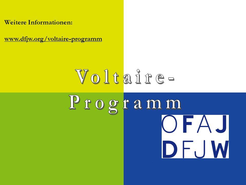Weitere Informationen: www.dfjw.org/voltaire-programm