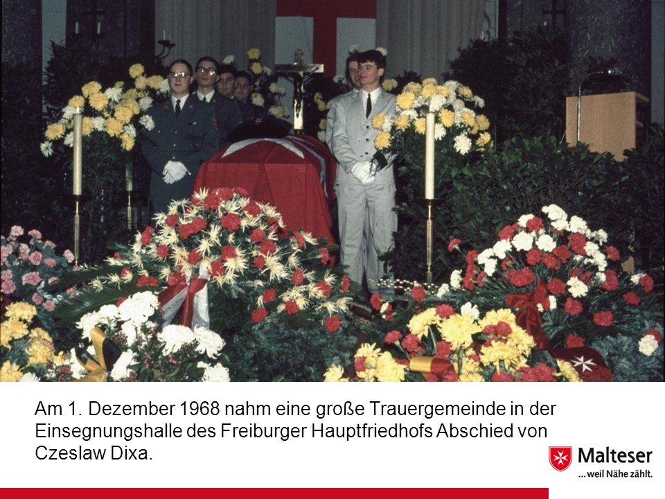 Am 1. Dezember 1968 nahm eine große Trauergemeinde in der Einsegnungshalle des Freiburger Hauptfriedhofs Abschied von Czeslaw Dixa.